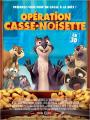 Operation casse noisette